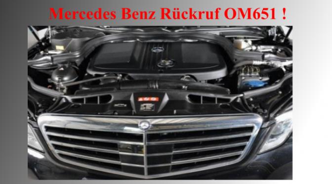 Mercedes Benz Rückruf OM651