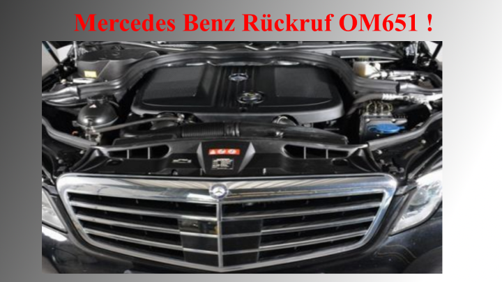 Massenrueckruf bei Daimler wieder OM651 Diesel Motor betroffen
