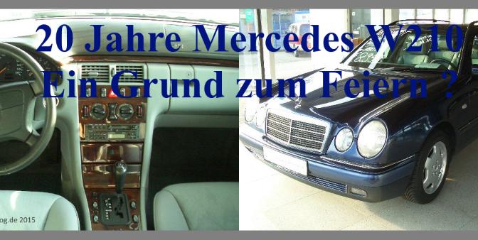 Jubiläum 20 Jahre Mercedes Benz Baureihe W210