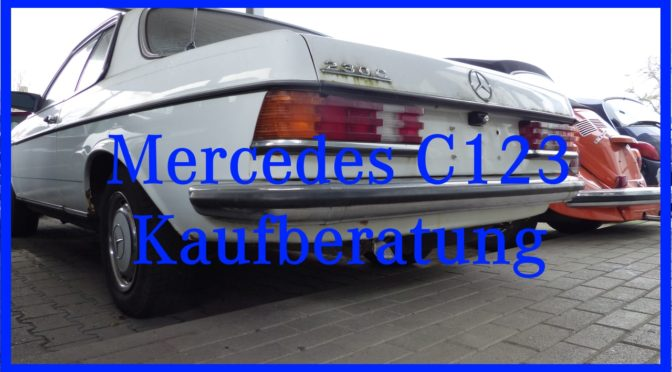 Kaufberatung Mercedes 123 Coupe.
