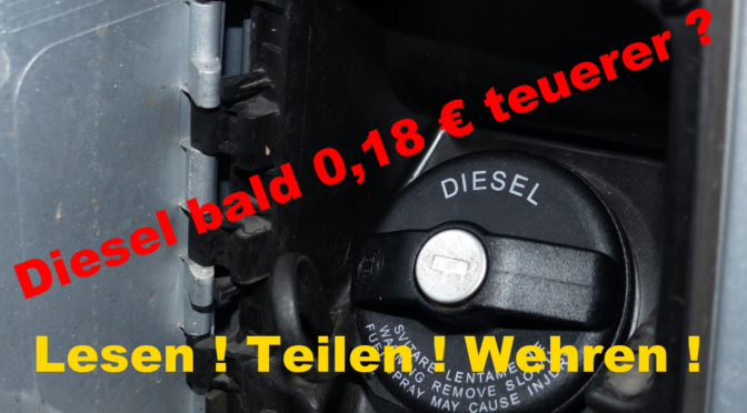 Höhere Dieselsteuer