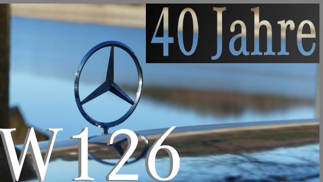 40 Jahre Mercedes Benz Baureihe W126 S Klasse