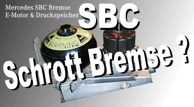 Die Mercedes SBC Bremse (Sensoric Brake Control) Probleme und Lösungen